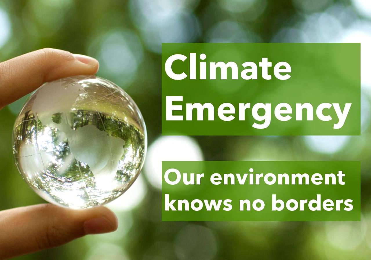 Climate emergency – Our environment knows no borders