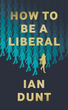 How to Be A Liberal AW cover (1)